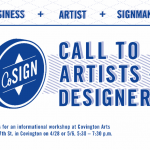 Call to Artists and Designers: CoSign in Covington wants you!