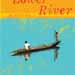 Book Review: The Lower River, By: Paul Theroux